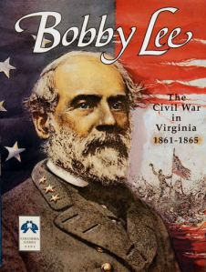 Bobby Lee:  The Civil War in Virginia