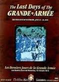 Last Days of the Grande Armee