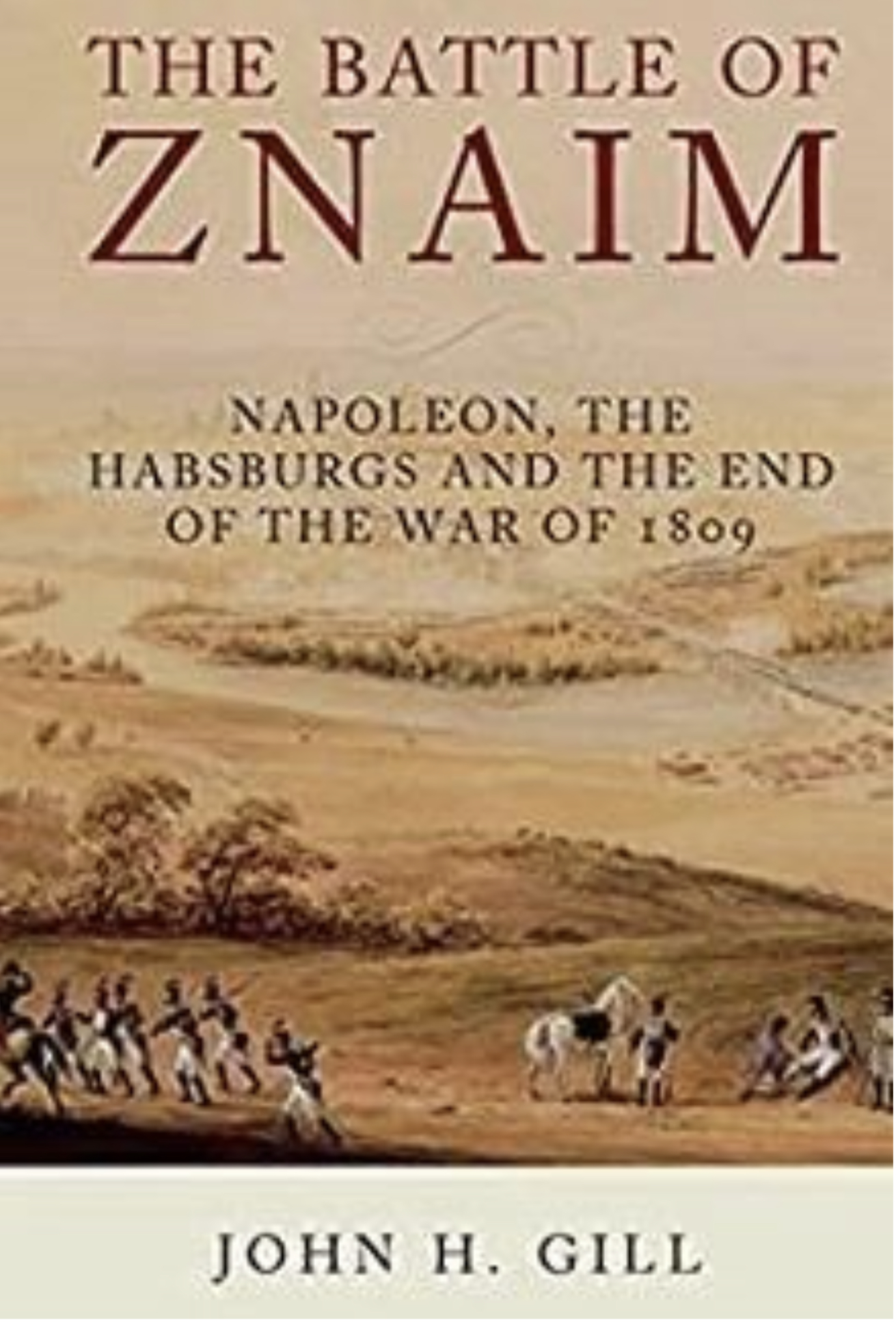 Book Review: The Battle of Znaim. by John Gill